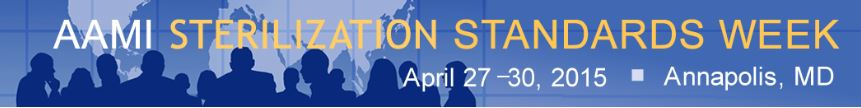 Advancing Safety in Healthcare Technology (AAMI) Sterilization Standards Week