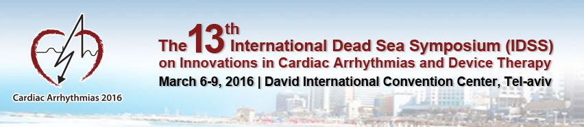 International Dead Sea Symposium (IDSS) on Innovations in Cardiac Arrhythmias and Device Therapy